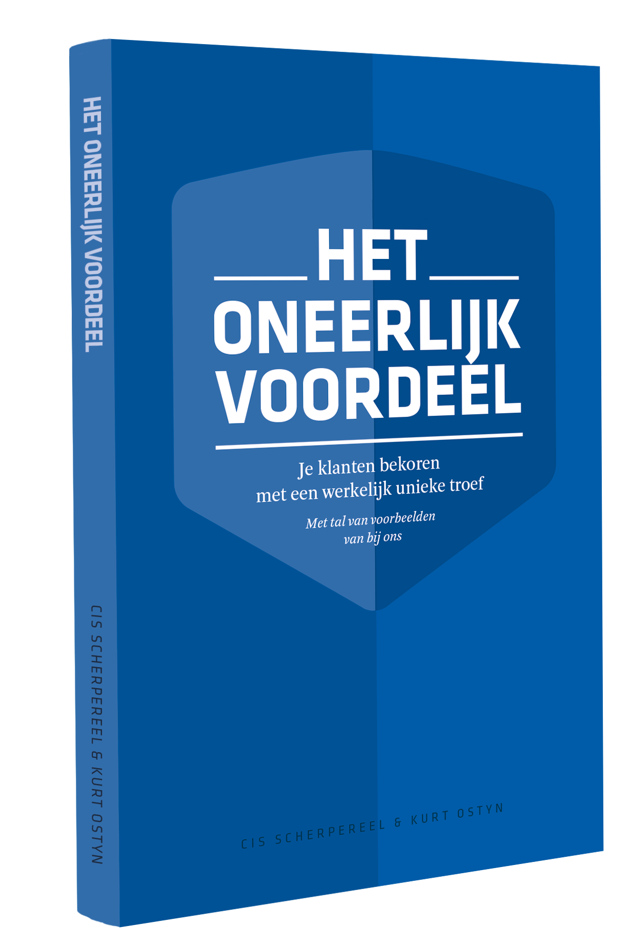 het oneerlijk voordeel - nieuw boek van Cis Scherpereel en Kurt Ostyn